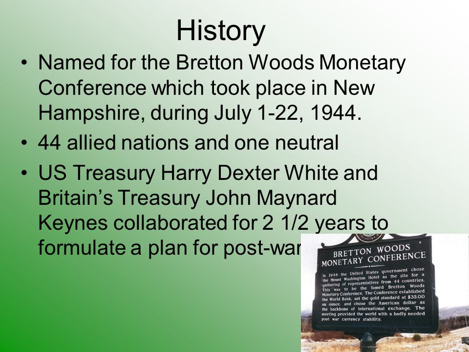 The Bretton Woods System Ppt Video Online Download