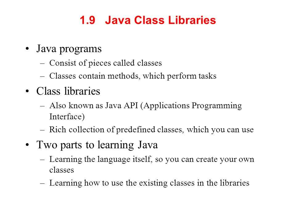 Two parts to learning Java