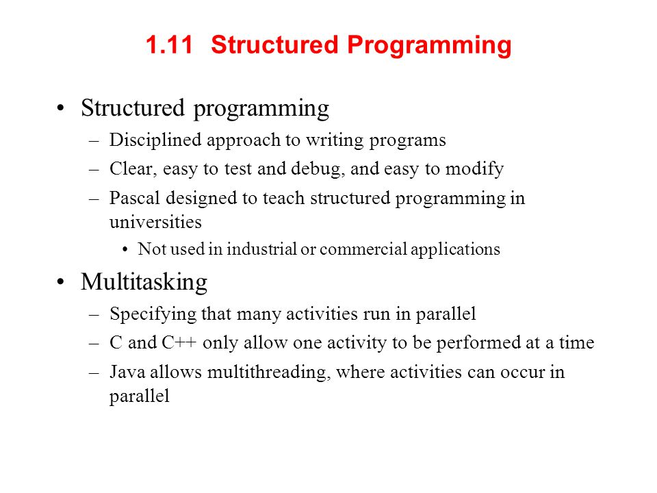1.11 Structured Programming