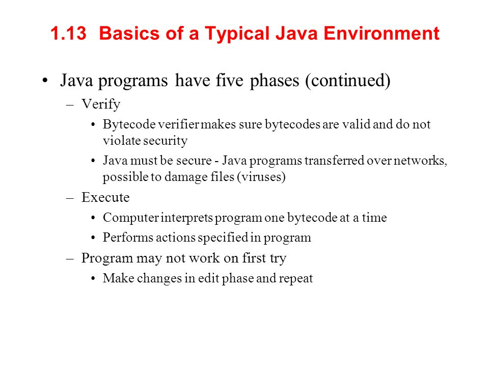 1.13 Basics of a Typical Java Environment