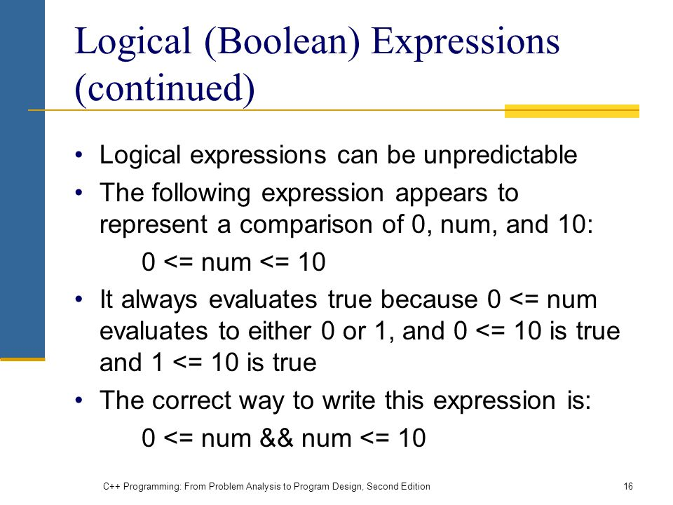 Logical (Boolean) Expressions (continued)