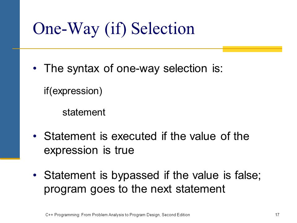 One-Way (if) Selection
