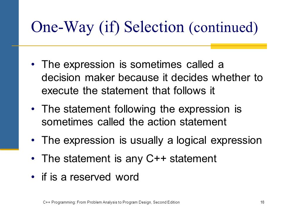 One-Way (if) Selection (continued)