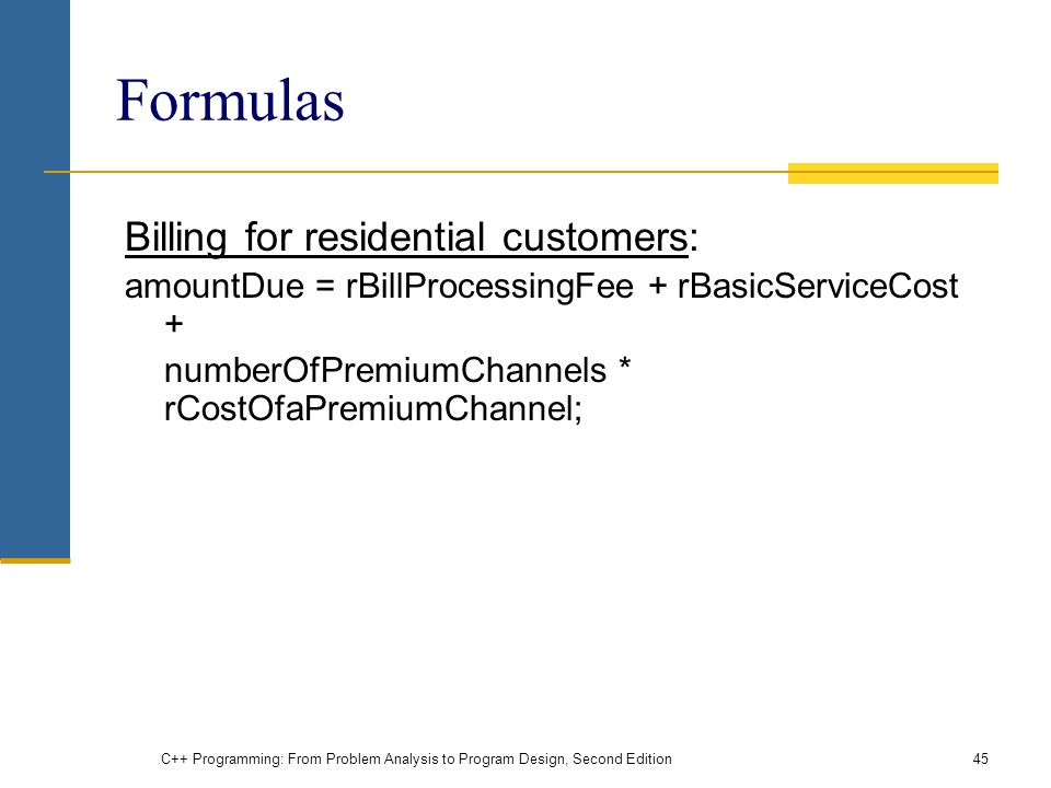 Formulas Billing for residential customers: