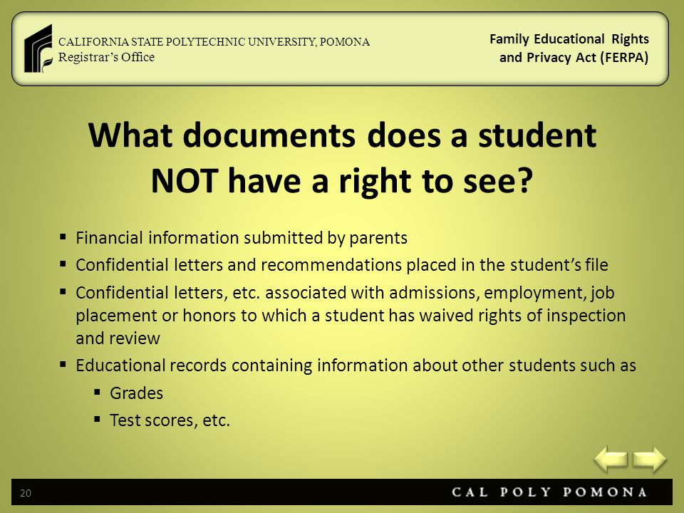 What documents does a student NOT have a right to see