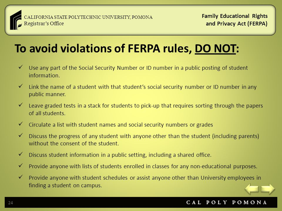 To avoid violations of FERPA rules, DO NOT: