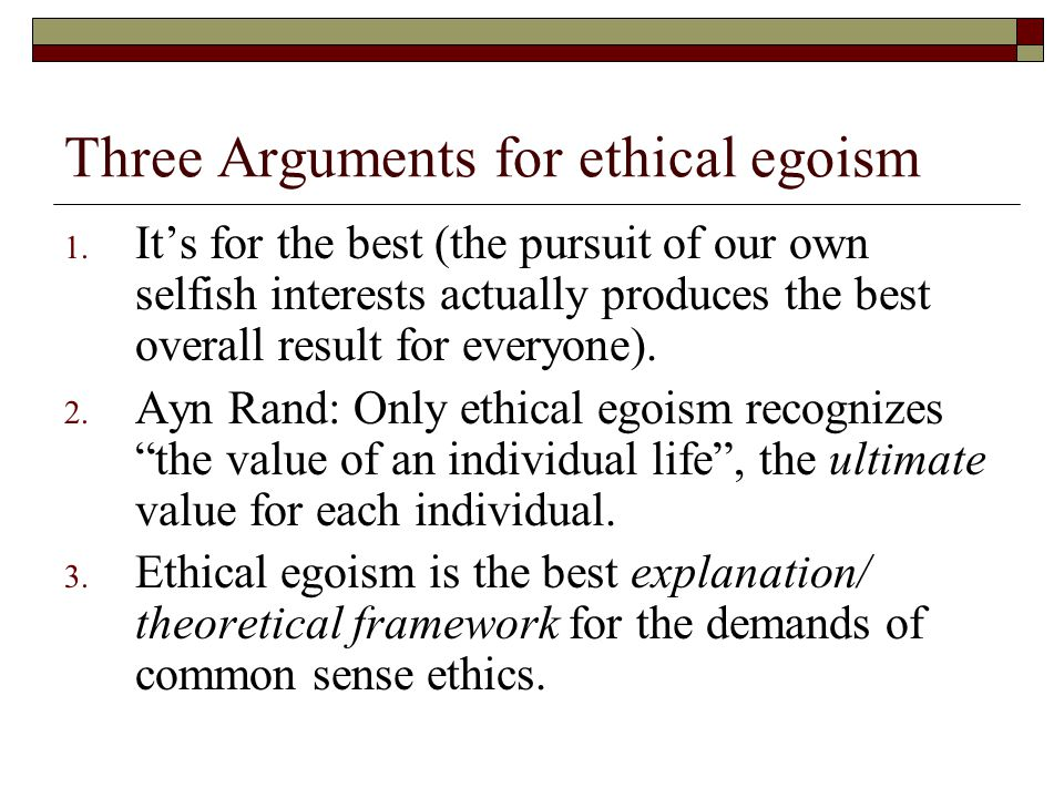 examples of ethical egoism in real life