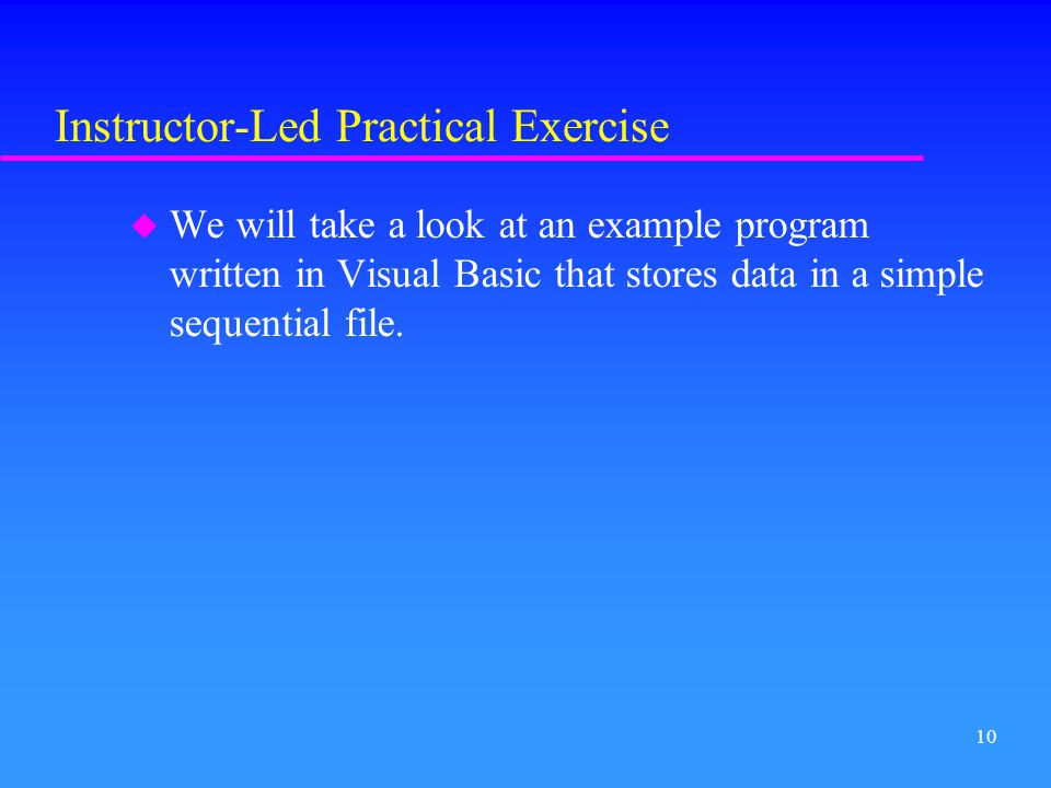 Instructor-Led Practical Exercise