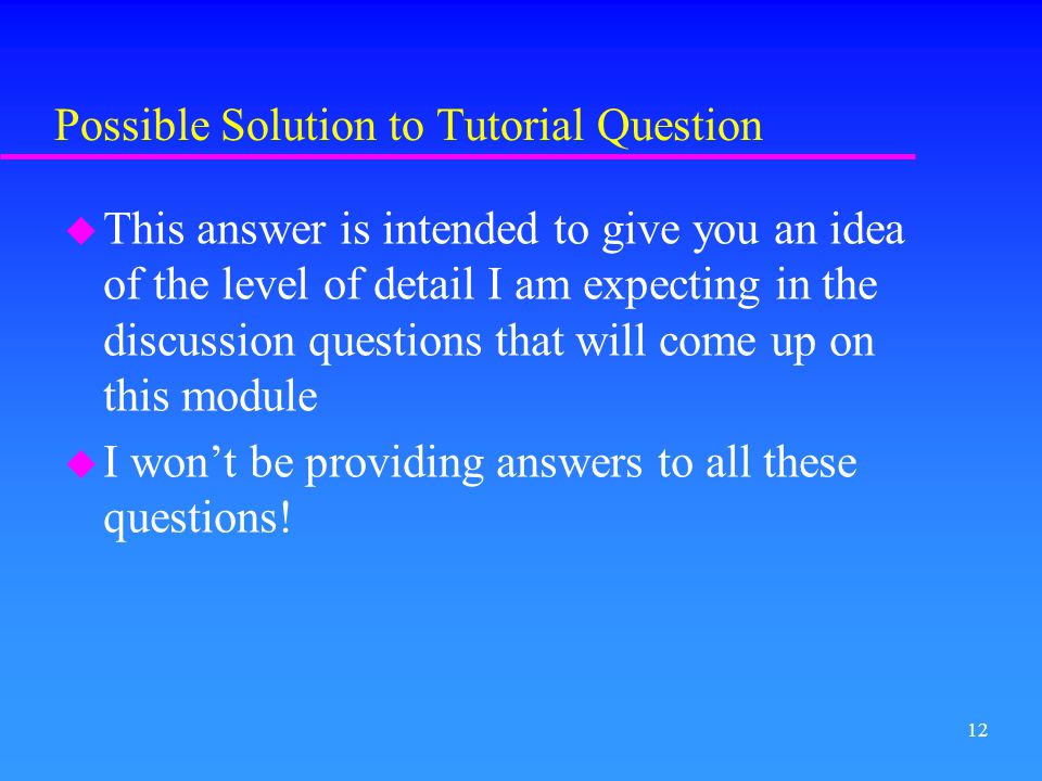 Possible Solution to Tutorial Question