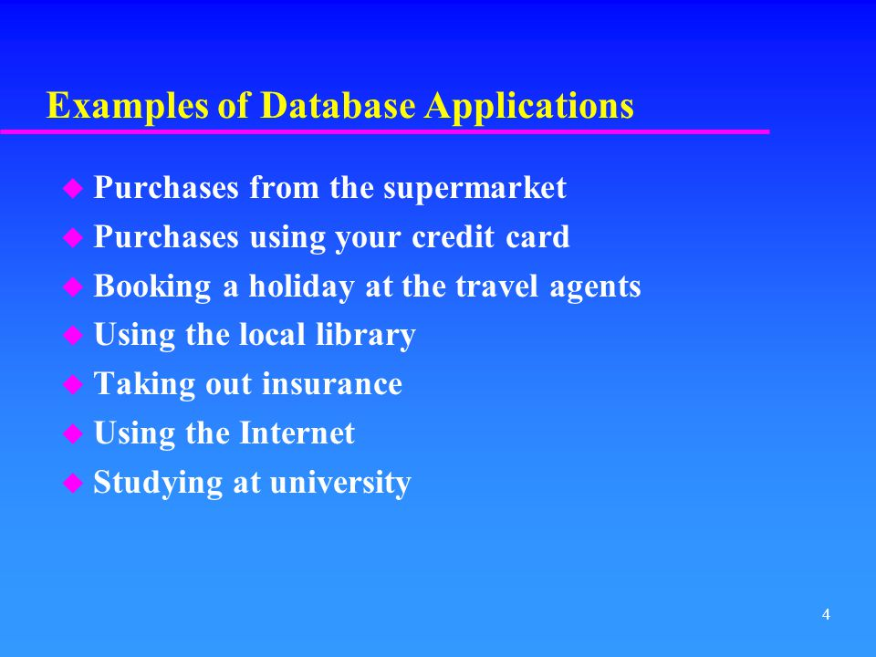 Examples of Database Applications