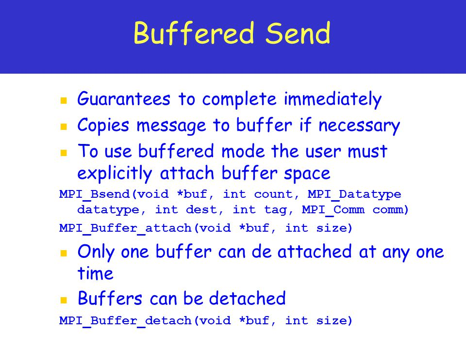 Buffered Send Guarantees to complete immediately