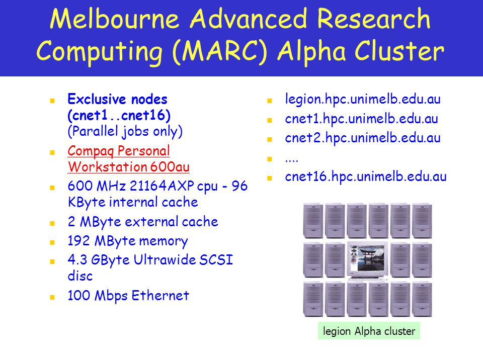 Melbourne Advanced Research Computing (MARC) Alpha Cluster
