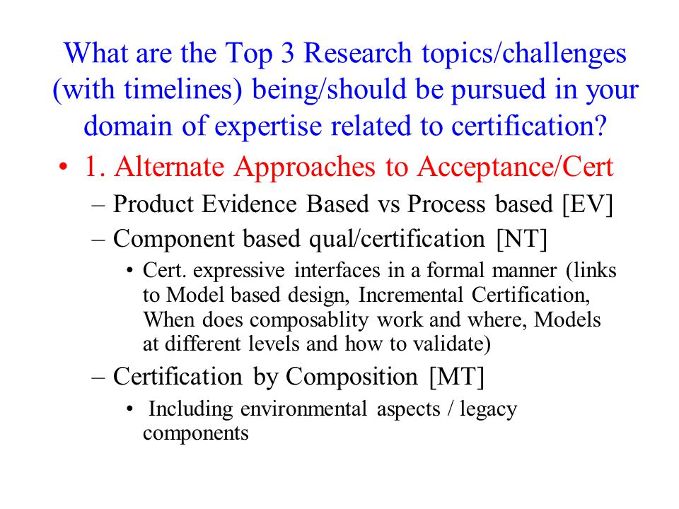 1. Alternate Approaches to Acceptance/Cert