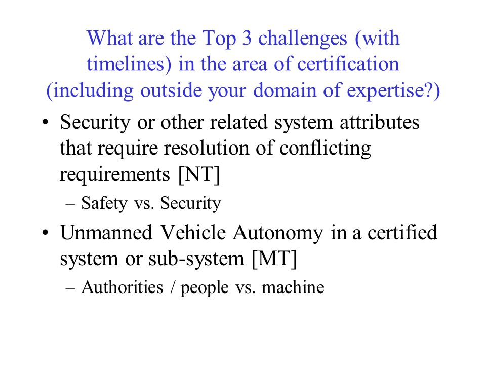 Unmanned Vehicle Autonomy in a certified system or sub-system [MT]