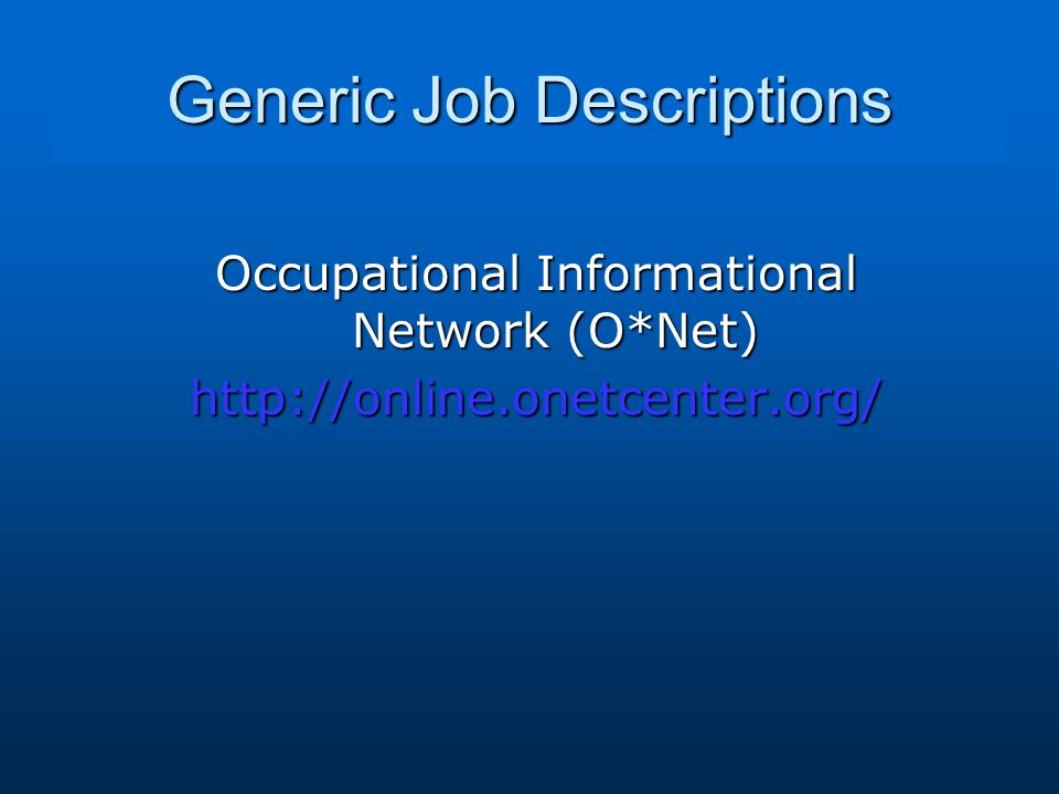 Generic Job Descriptions