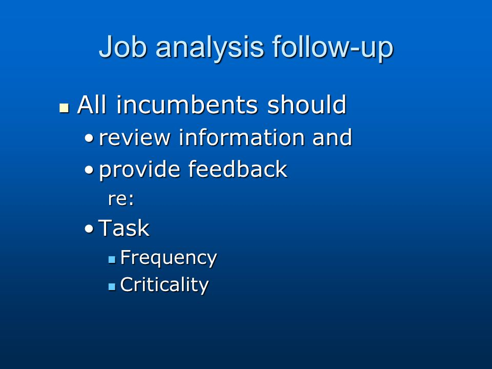 Job analysis follow-up
