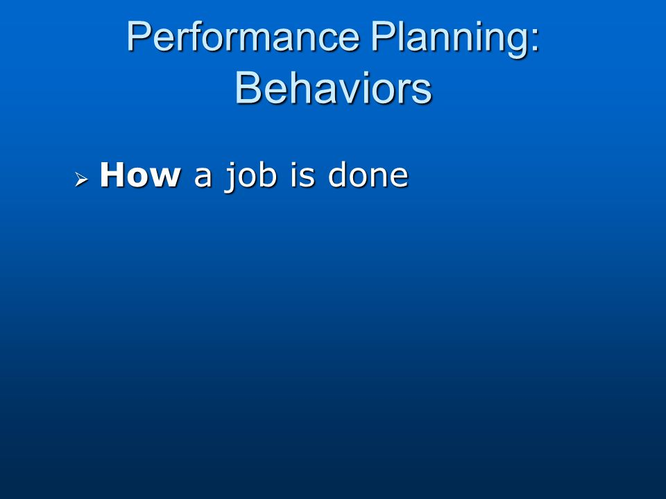 Performance Planning: Behaviors