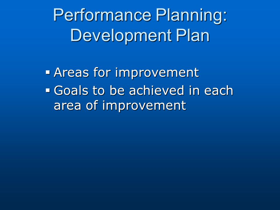 Performance Planning: Development Plan