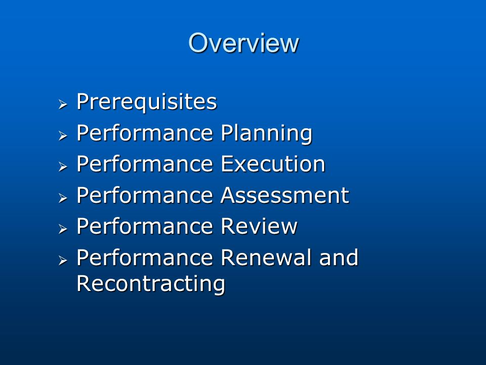 Overview Prerequisites Performance Planning Performance Execution