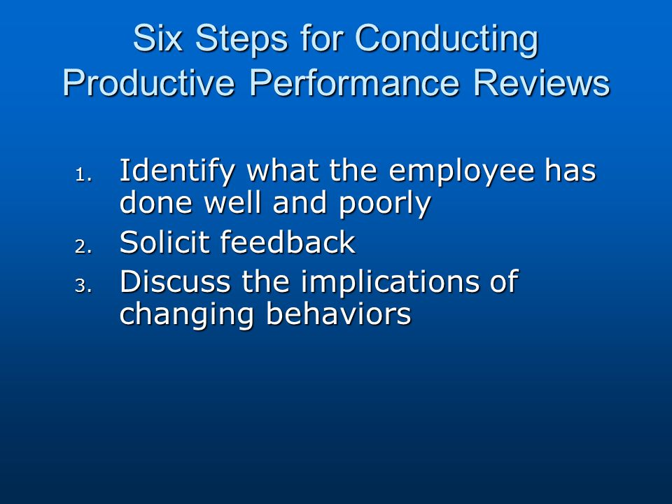 Six Steps for Conducting Productive Performance Reviews