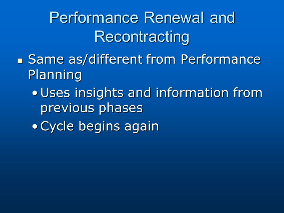 Performance Renewal and Recontracting