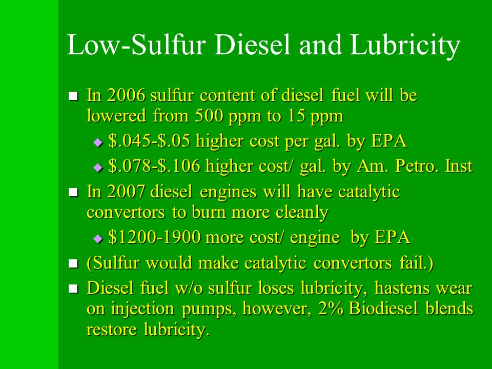 Low-Sulfur Diesel and Lubricity