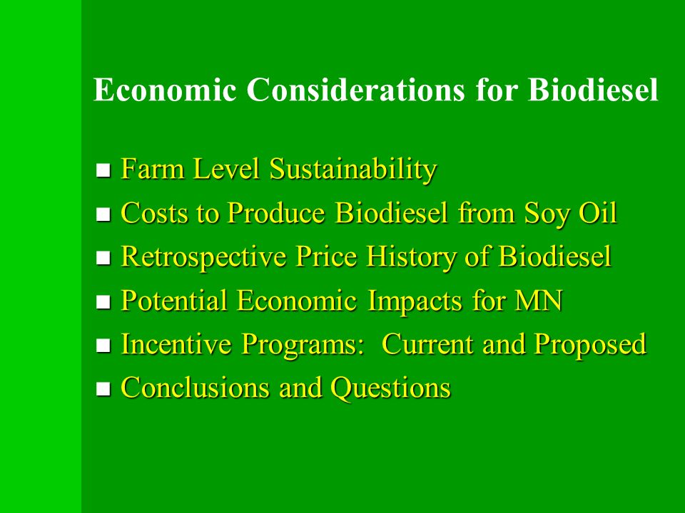 Economic Considerations for Biodiesel