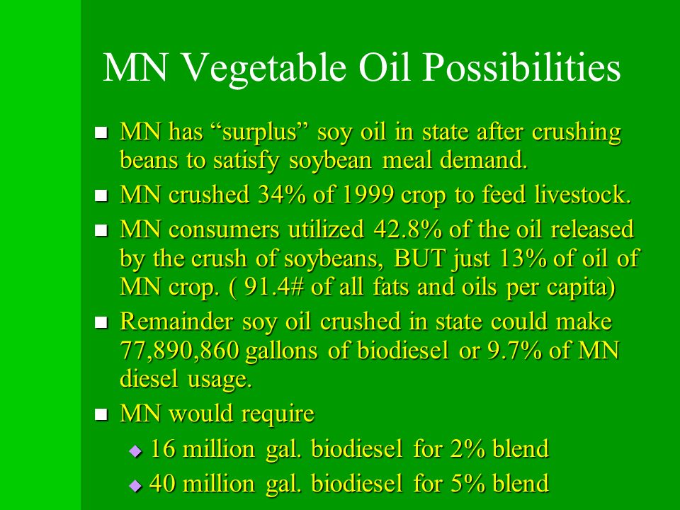MN Vegetable Oil Possibilities