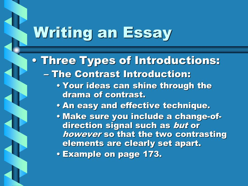 High School Essay Writing An Essay Three Types Of Introductions Business Plan Writers In Md also Narrative Essay Topics For High School Students Writing An Essay Comm Arts I Mr Wreford  Ppt Download Essay On Pollution In English