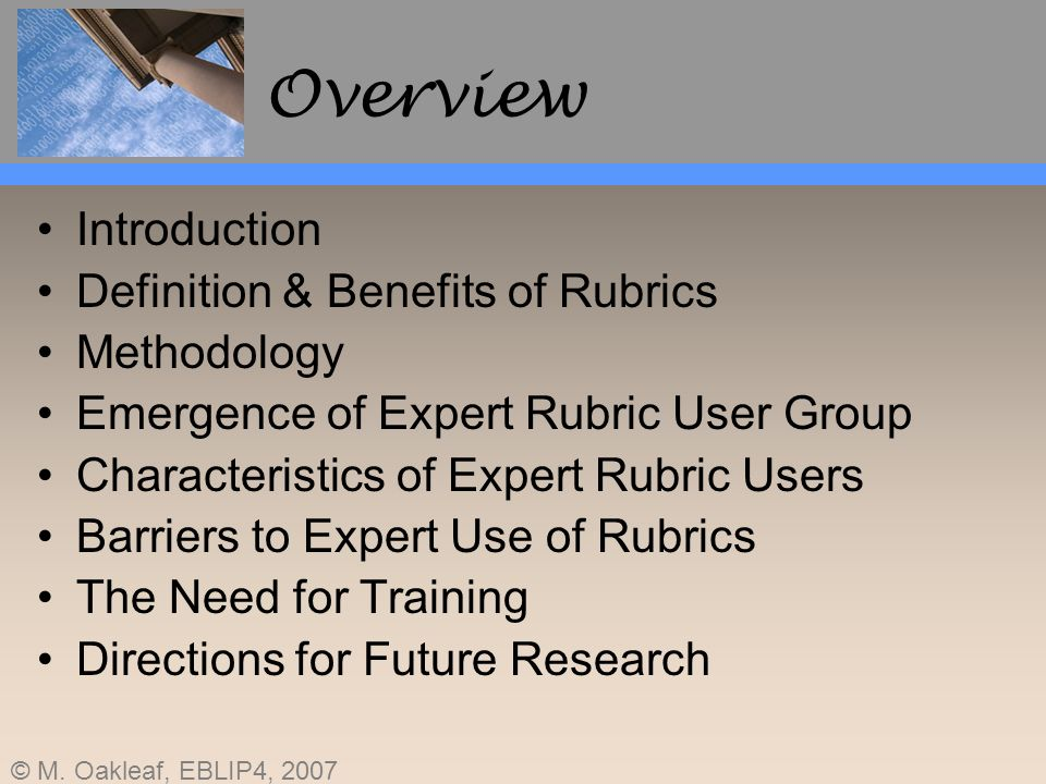 Overview Introduction Definition & Benefits of Rubrics Methodology