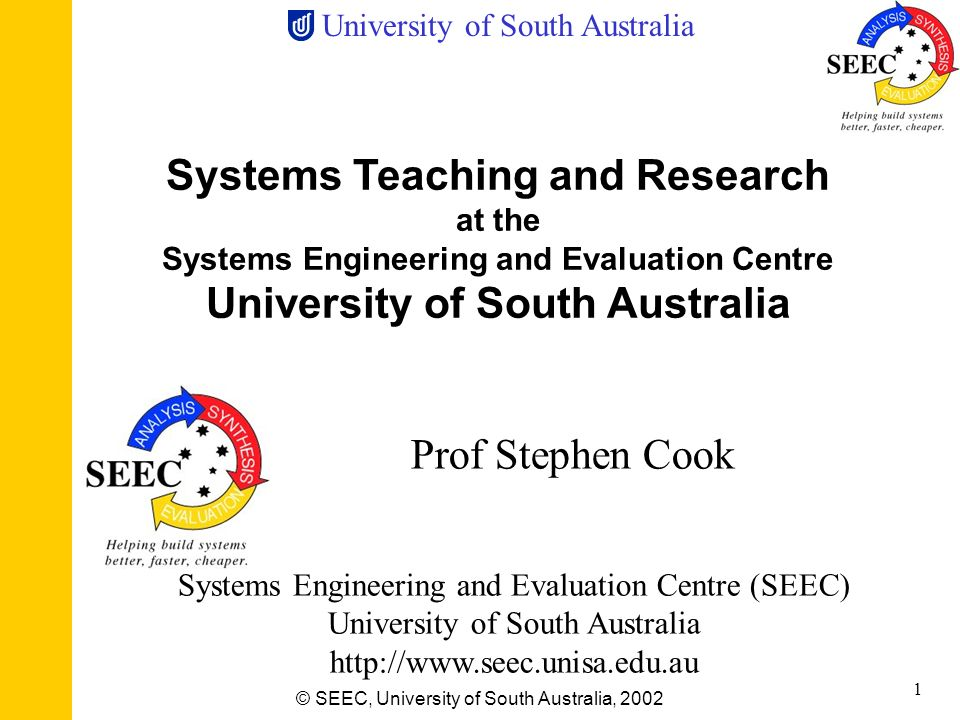 Systems Teaching and Research at the University of South Australia