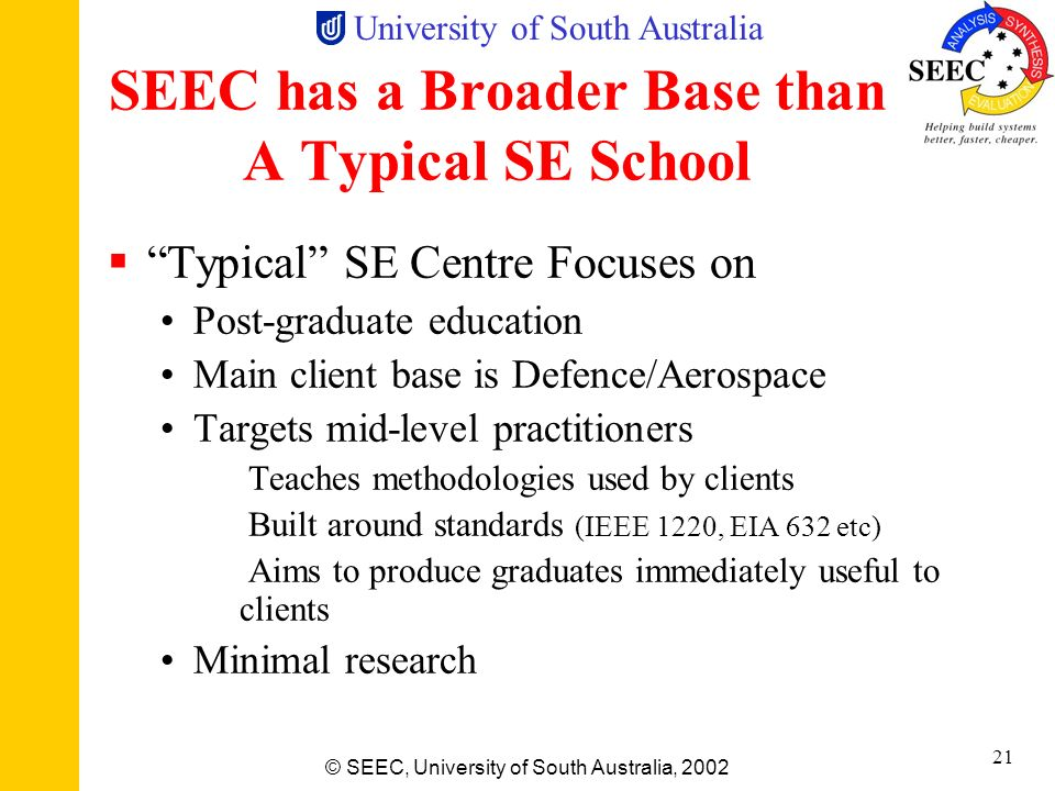 SEEC has a Broader Base than A Typical SE School