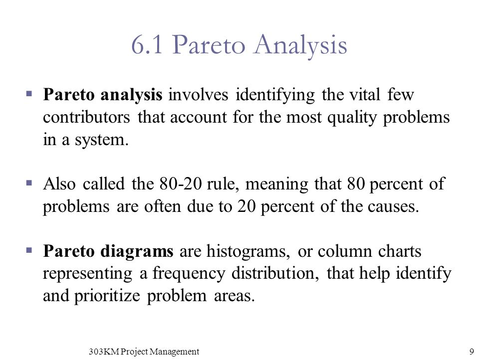 Chapter 8 quality management project quality management ppt video 303km project management 61 pareto analysis pareto analysis involves identifying the vital few contributors that account for the most ccuart Images