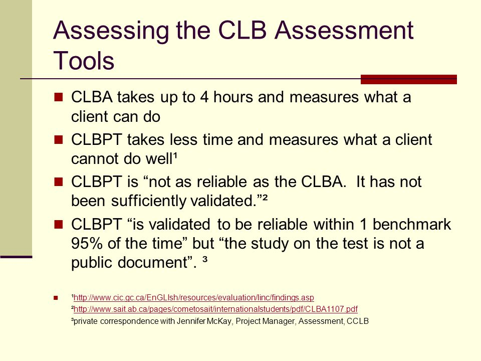 Canadian Language Benchmarks (CLB) Assessments - ppt download