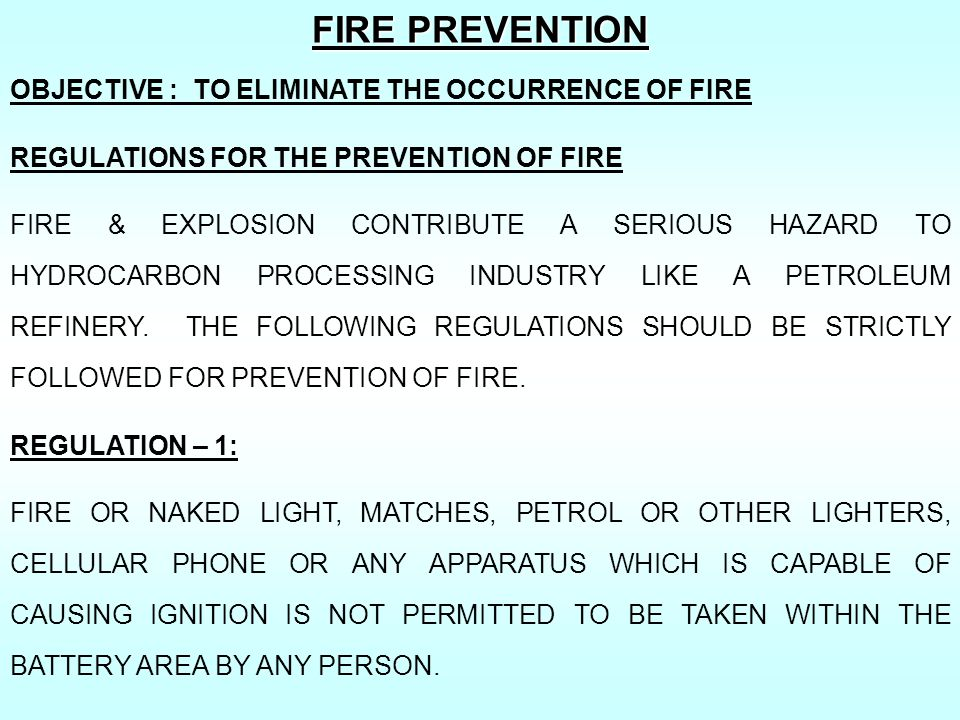 FIRE PREVENTION OBJECTIVE : TO ELIMINATE THE OCCURRENCE OF FIRE
