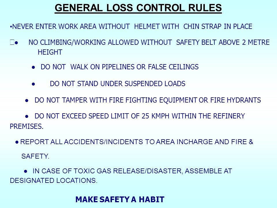 GENERAL LOSS CONTROL RULES
