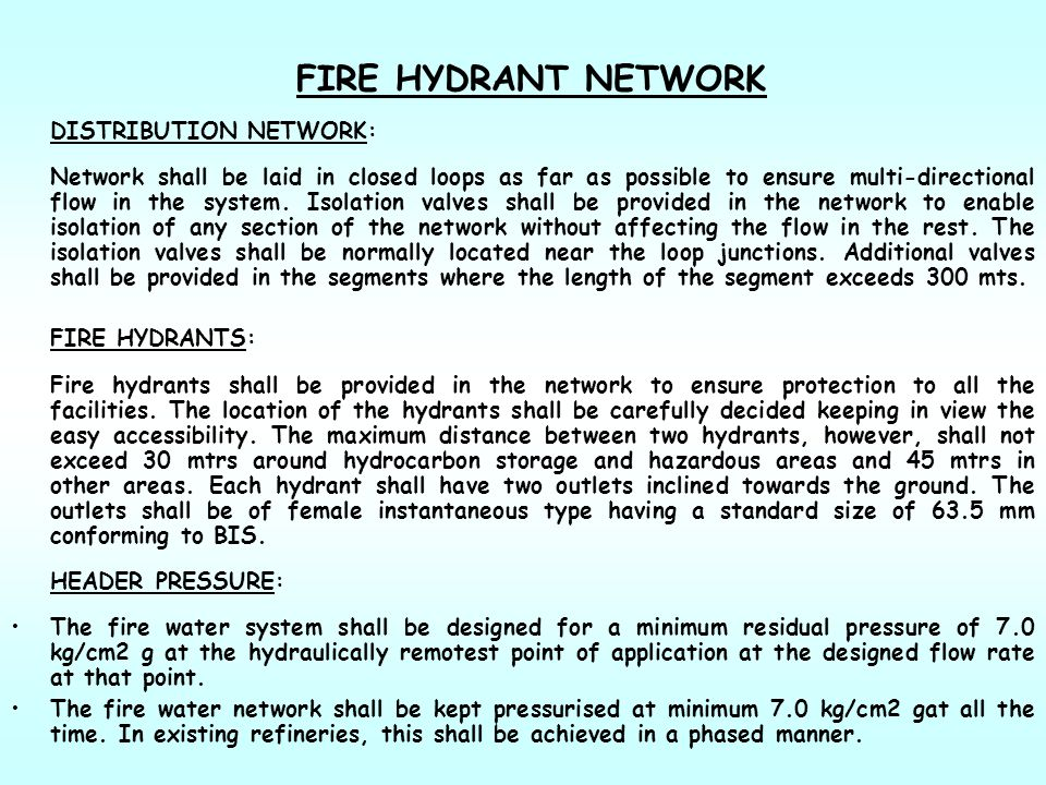 FIRE HYDRANT NETWORK DISTRIBUTION NETWORK: