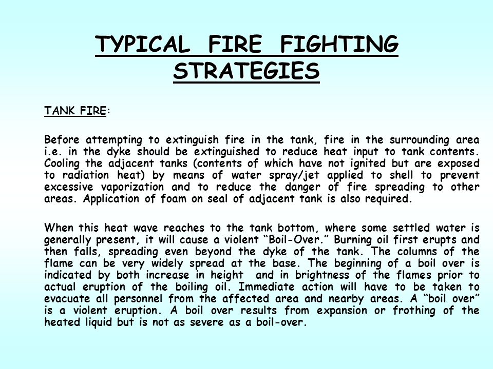 TYPICAL FIRE FIGHTING STRATEGIES