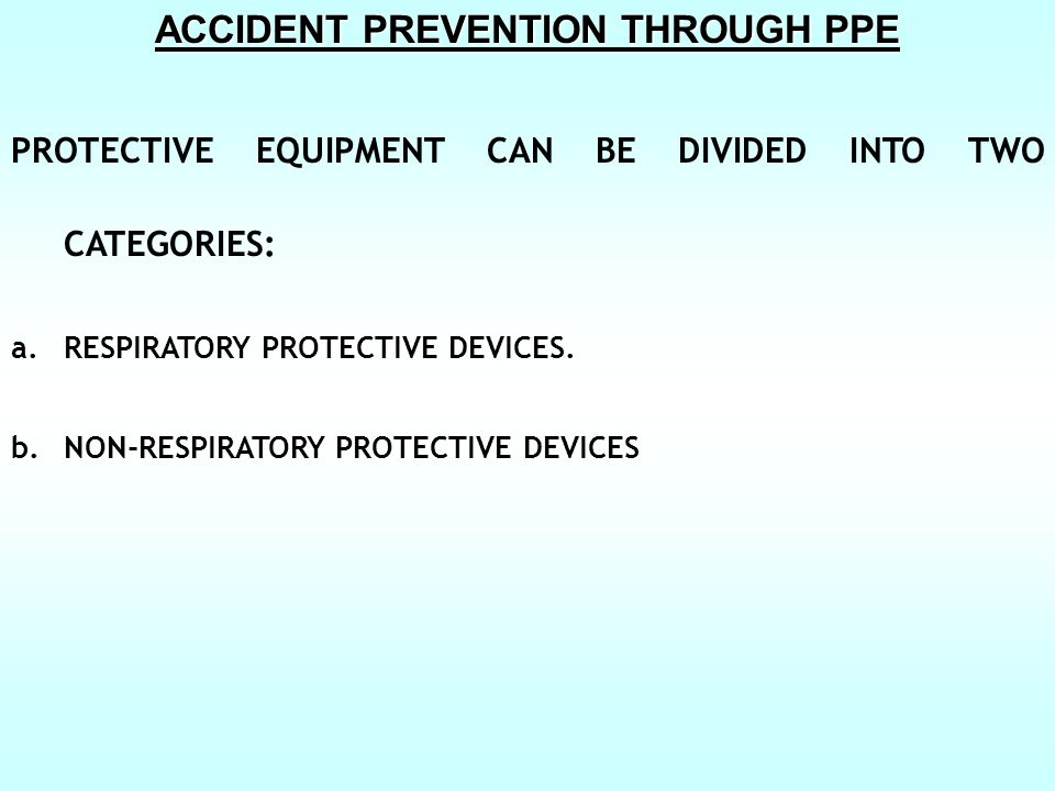 ACCIDENT PREVENTION THROUGH PPE