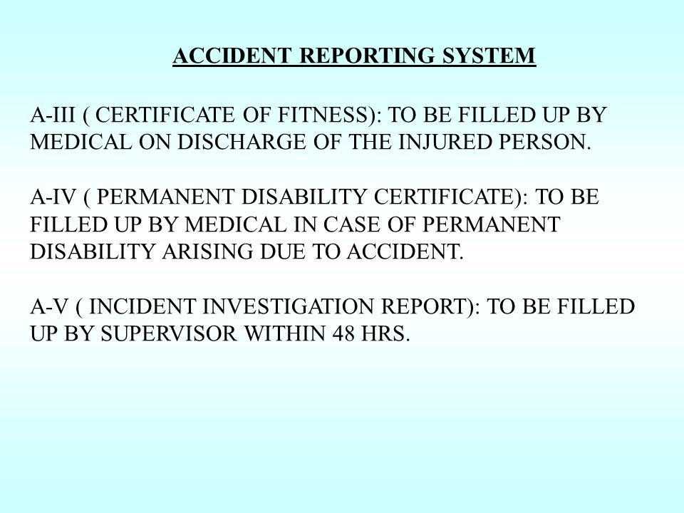 ACCIDENT REPORTING SYSTEM