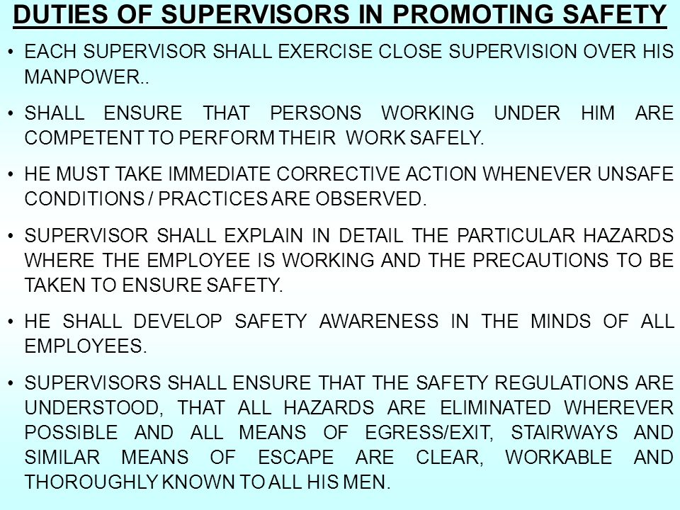 DUTIES OF SUPERVISORS IN PROMOTING SAFETY