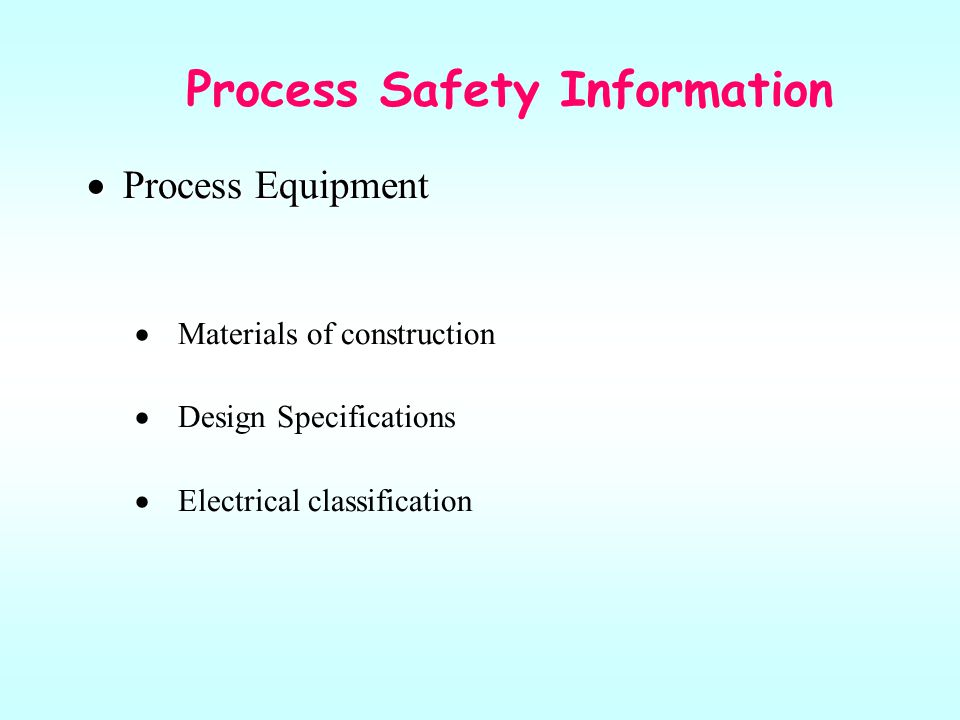Process Safety Information