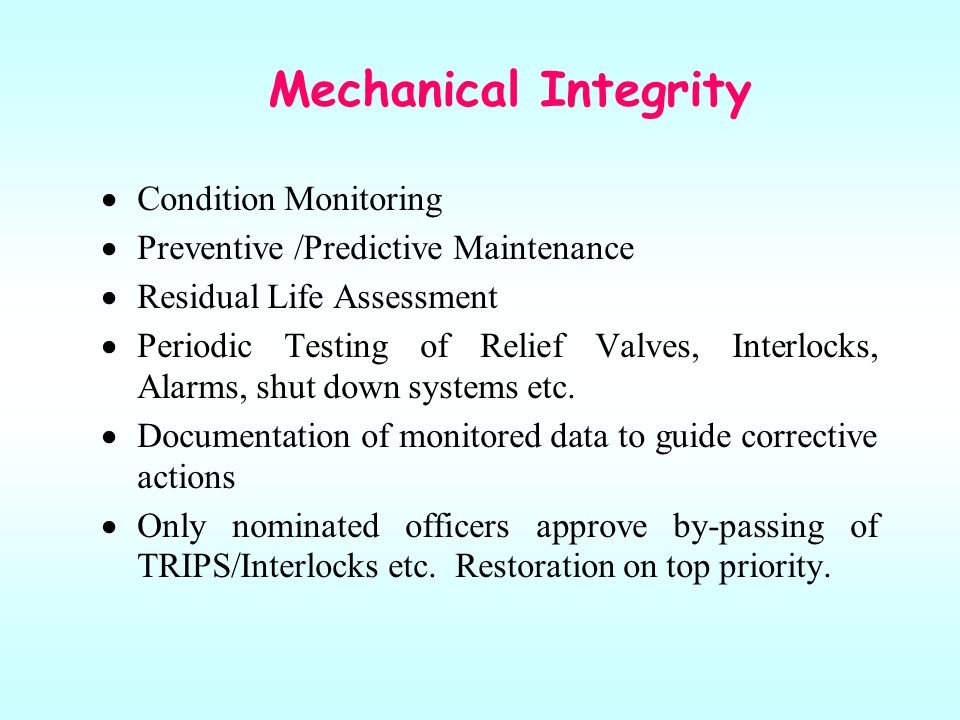 Mechanical Integrity Condition Monitoring