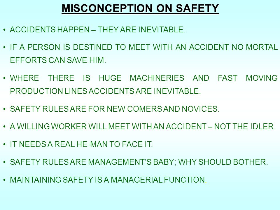 MISCONCEPTION ON SAFETY