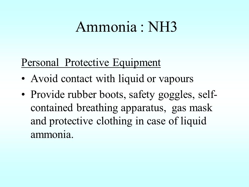 Ammonia : NH3 Personal Protective Equipment