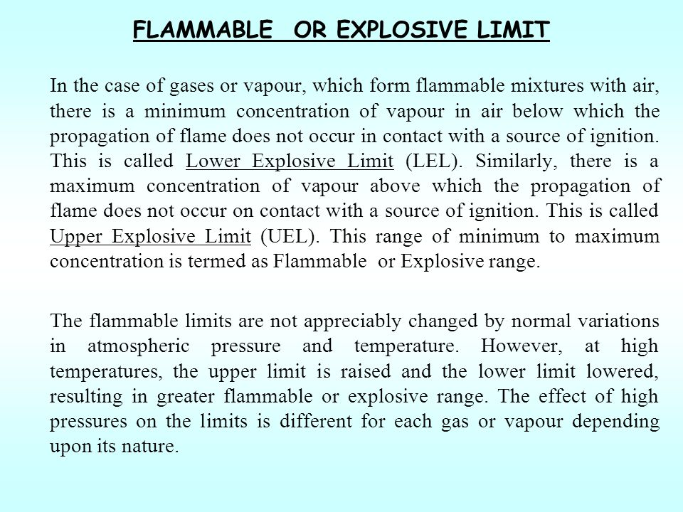 FLAMMABLE OR EXPLOSIVE LIMIT