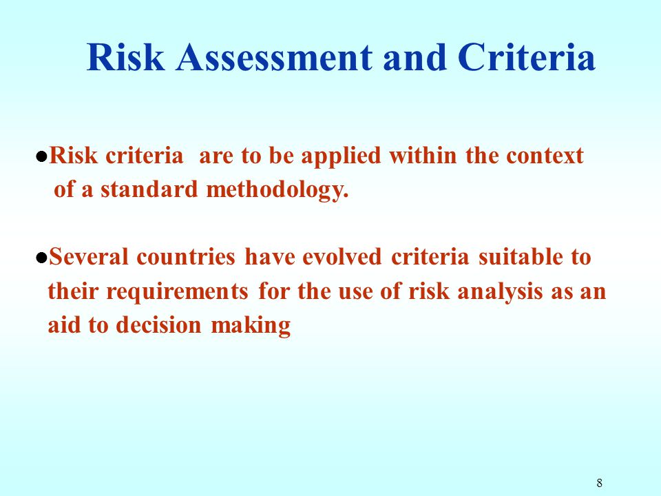 Risk Assessment and Criteria