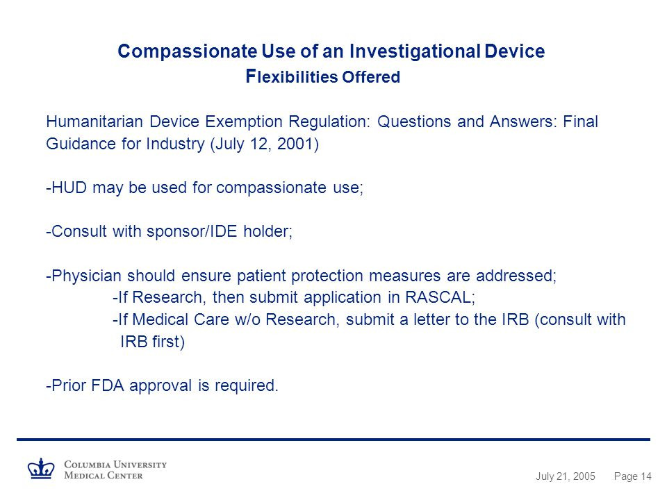 Compassionate Use of an Investigational Device