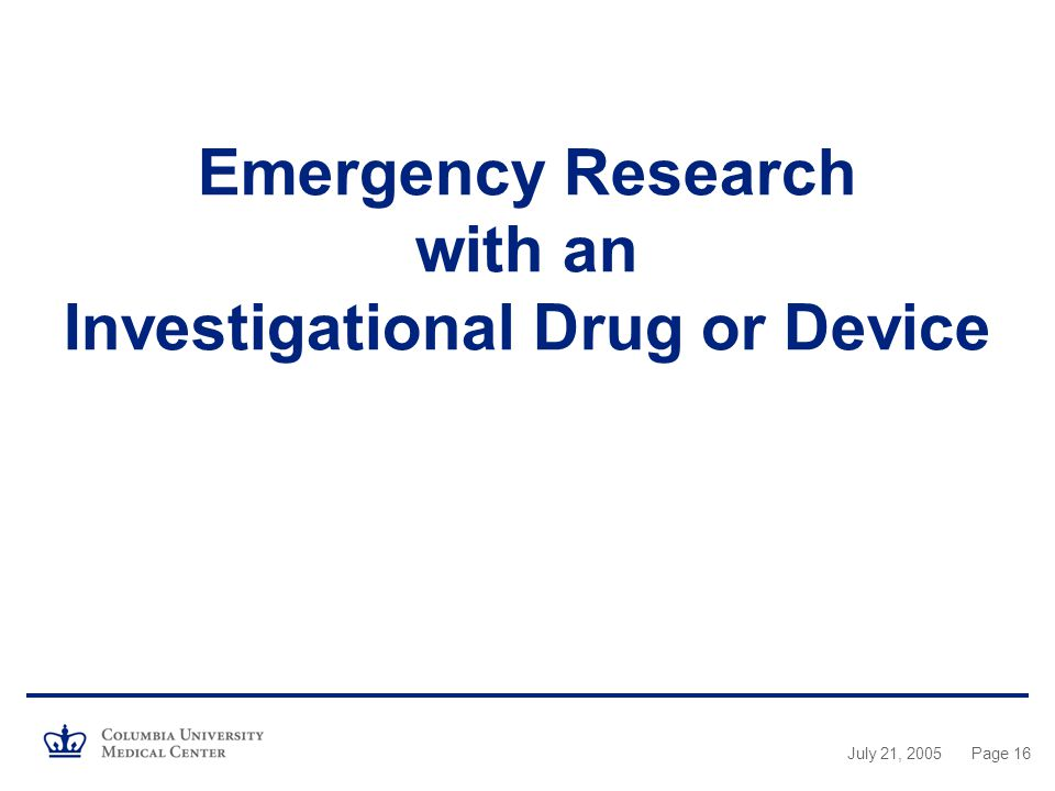 Emergency Research with an Investigational Drug or Device