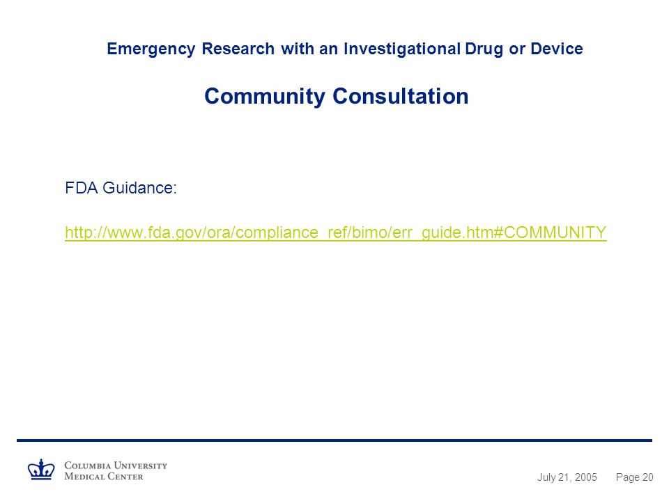 Emergency Research with an Investigational Drug or Device Community Consultation FDA Guidance: